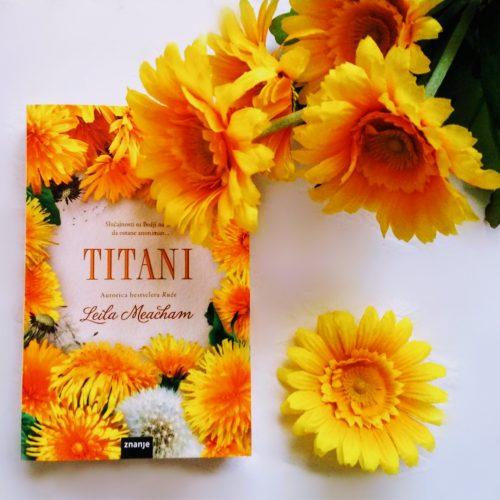 Recenzija: TITANI, Leila Meacham