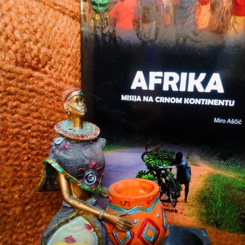 "Recenzija: ""Afrika – Misija na Crnom kontinentu"", Miro Aščić"