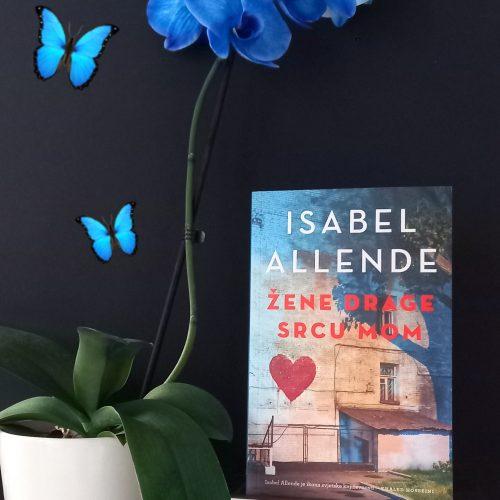 """Recenzija: """"Žene drage srcu mom"""", Isabel Allende"""